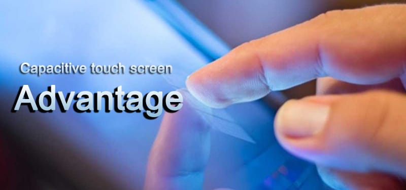 advantage of touch screen
