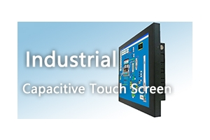 8 advantages of using industrial capacitive touch screen monitor